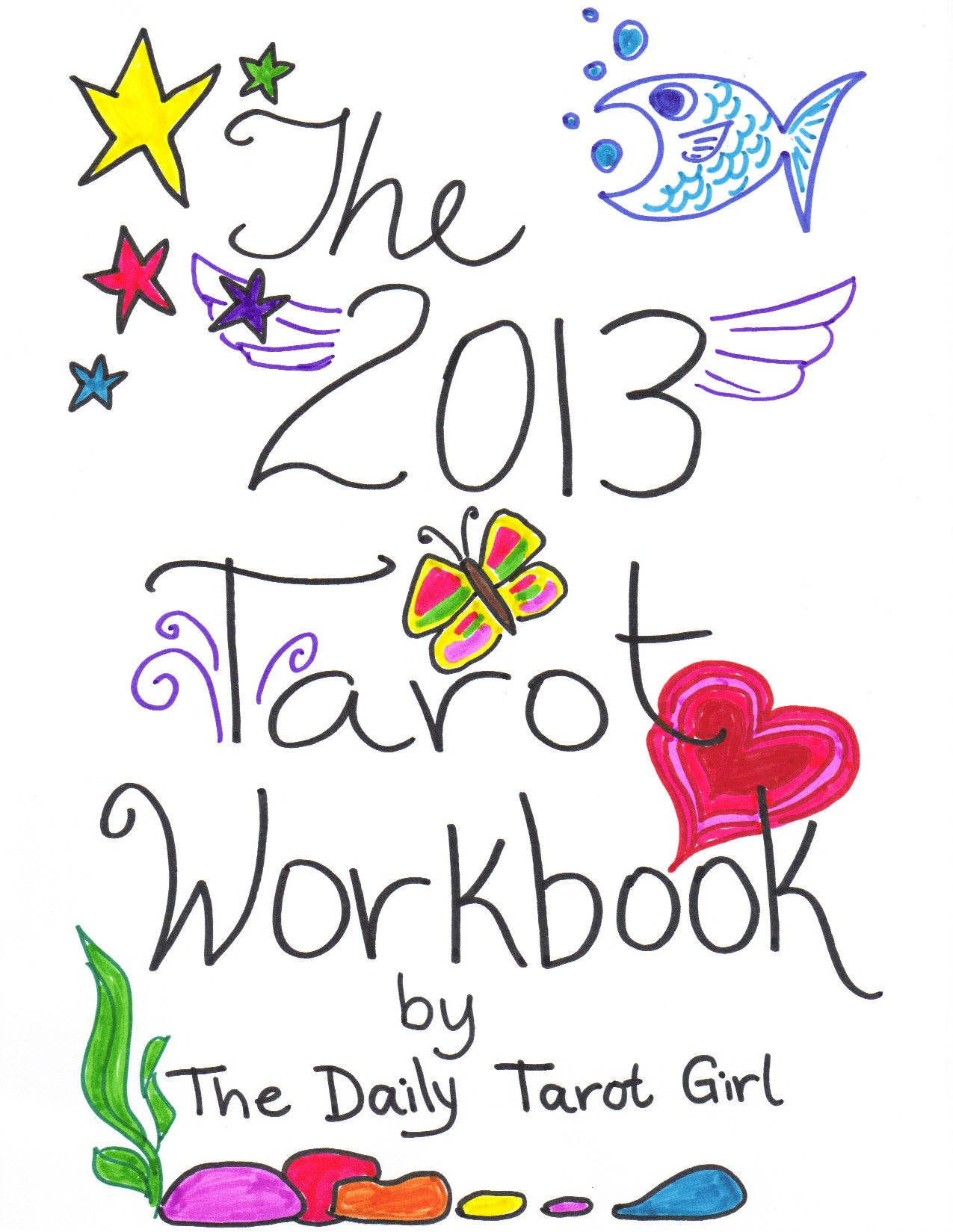 Day 7 of 12:  Leading from Womb. Indulging in Slow Goal Setting for 2013 with a Tarot Workbook